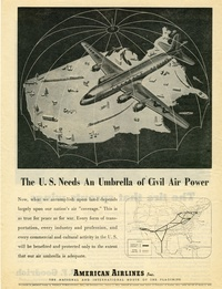 1945 - American Airlines - The US Needs an Umbrella Of Civil Air Power
