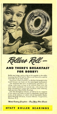 1945 - Hyatt Roller Bearing - Breakfast for Bobby!