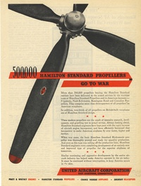 1945 - United Aircraft - 500000 Hamilton Standard Propellers GO TO WAR