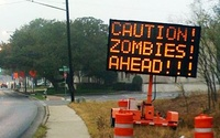 Caution, Zombies Ahead
