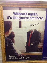 2012 - Without English it's like you're not there.