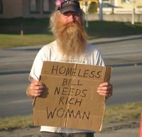 Homeless Bill needs rich Woman
