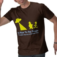 be_nice_to_fat_people_shirt_t_shirt
